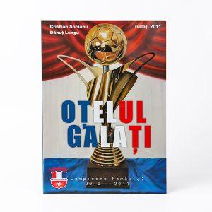 """Carte: """"Oțelul Galaţi Campioana României"""""""